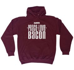 123t USA Peace Love Bacon Funny Hoodie