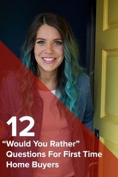"""12 """"Would You Rather"""" Questions For First-Time Homebuyers Real Estate One, Real Estate Memes, First Time Home Buyers, First Home, Hannah Williams, Home Buying Tips, Moving Tips, Would You Rather, Backyard Projects"""