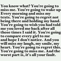 Hm... i know someone who should read this. And even if he doesn't, I know that I couldn't have done anything different, things happen. I'm better off without him. Not only has my heart put itself back together again, but I've learned I deserve more than he ever was, and he doesn't deserve me. I'm not a game, I'm not going to be played.