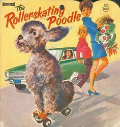 Dog Toys Illustration The Roller-skating Poodle.Dog Toys Illustration The Roller-skating Poodle Homemade Dog Toys, English Dogs, Best Dog Toys, My Bebe, Dog Grooming Business, Roller Derby, Roller Skating, Best Dog Training, Vintage Dog