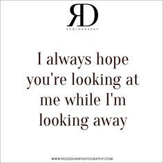 I always hope... #rdpquotes   Http://www.rossdeanphotography.com