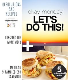 """2015 Resolution Recipes #4: Conquer the Work Week + Mexican Scrambled Egg Sandwich. Goodbye """"case of the mondays!"""" Spice up your breakfast routine for the new year with this easy egg sandwich. 5 points Plus Value for protein rich egg whites, mild or spicy salsa, fresh cilantro, and a pinch of scallion on an english muffin."""