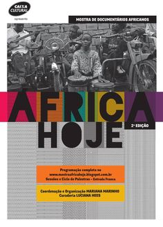 """A """"África Hoje"""" é a primeira mostra exclusiva de Documentários Africanos realizada no Brasil e este foi o postal criado pela MiCA para a mostra. Saiba mais em facebook.com/micaideias"""