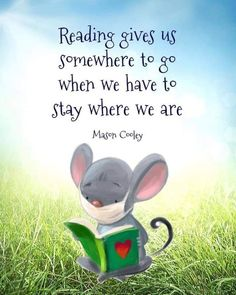 Reading gives us somewhere to go when we have to stay where we are. Mason Cooley I Love Books, Good Books, Books To Read, My Books, Book Memes, Book Quotes, Life Quotes, Fun Quotes, Coffee Quotes