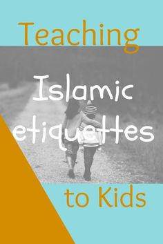 While the most convincing or effective approach may not be to hand out flyers to everyone we meet, with bullet points on why Islam is the perfect way of life, we can illustrate the same points through our manner Teaching Kids Manners, Manners For Kids, Petite Section, Learning Arabic, Kids Learning, Islam For Kids, Islamic Studies, Learn Islam, Islamic Teachings