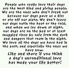 Unconditional love.....yes on our third golden retriever and a second shih tzu so blessed by their presence