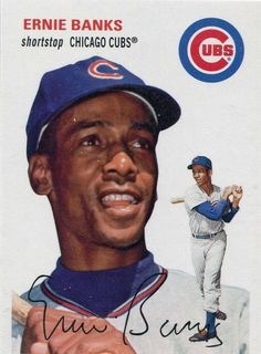Ernie Banks...stood in a very long line for a very very long time at cubs convention. Finally made it to the front of the line and got my baseball autographed by Mr. Cub.