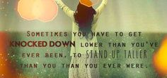 positive quotes stand tall :)