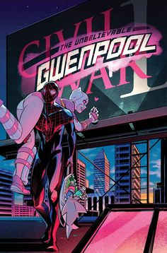 """GWENPOOL #6de Gwen """"equipo-up"""" con Miles Morales termina mal ...! El hombre, oh, hombre, no es una buena persona! Se hace de noche! Prometemos esto no es un empate en la Segunda Guerra Civil!"""