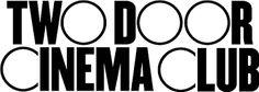 Resultado de imagem para Two Door Cinema Club