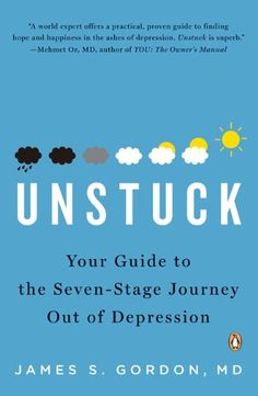 Unstuck: Your Guide to the Seven-Stage Journey Out of Depression by James S. Gordon M.D.,http://www.amazon.com/dp/0143115510/ref=cm_sw_r_pi_dp_kf6itb1HRQ7SV3VC
