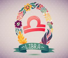 Zodiac sign LIBRA, in a sweet floral wreath. Horoscope sign, flowers, leaves and ribbon. vector illustration for a poster design, printing or souvenirs Libra Horoscope, Astrology Zodiac, Virgo, Illustration Sketches, Graphic Illustration, Illustrations, Astrology Stars, Signo Libra, Astrological Symbols