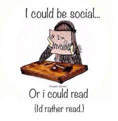Funny book images you'll get if you'd rather spend your time with books than with people.