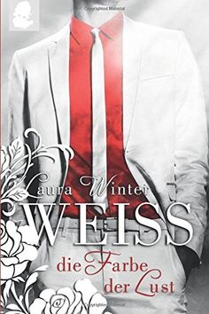 Weiss - Die Farbe der Lust: Band 2, http://www.amazon.de/dp/1514885220/ref=cm_sw_r_pi_awdl_chcMwb0D29VGZ