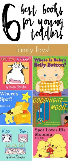 6 best books to read aloud to young toddlers. These are the books my three toddlers LOVE--family favorites and perfect for little ones!