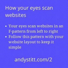 Episode 2 of Bite Size Marketing for Entrepreneurs talks about how your eyes scan websites and how that impacts the layout that your website should have. As an entrepreneur, you want your website to be judged by the quality of its content and not by confusion caused by its layout. #marketing #entrepreneur #startup