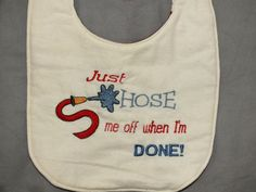 Firefighter baby Bib  hose me off
