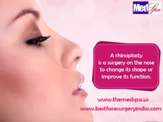 Best Face Surgery India: Are you worried because of the shape and size of y...  A #Rhinoplasty can not only fix your nose but change the appearance of your face all together. #cosmeticsurgery https://goo.gl/soAioo | https://goo.gl/oKqBjL  #nosesurgeryindelhi #rhinoplastysurgeryindelhi #plasticsurgeon #drajayakashyap