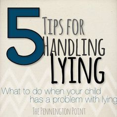 Lying can be a hard thing to conquer.  These 5 tips are a great place to start! -- The Pennington Point