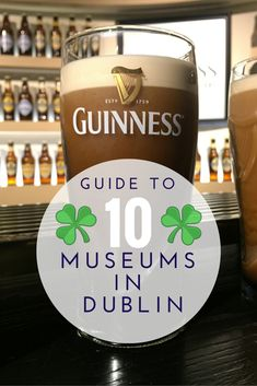 Guide to 10 Museums in Dublin #irelandtravel