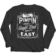 Limited Edition - Try Pimpin cause being a hot single dad ain't easy