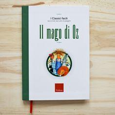 KIDS BOOKS: IL MAGO DI OZ. I Classici facili raccontati da Carlo Scataglini di Carlo Scataglini per EDIZIONI CENTRO STUDI ERICKSON