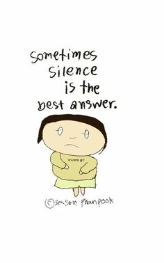 sometime silence is the best answer #meemegirl