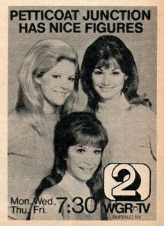 1972 TV AD~PETTICOAT JUNCTION GIRLS~LINDA HENNING~MEREDITH MACRAE~WGR BUFFALO NY Lori Saunders, Meredith Macrae, 1960s Tv Shows, Petticoat Junction, Vintage Television, Tv Ads, Vintage Tv, Tv Guide, Buffalo