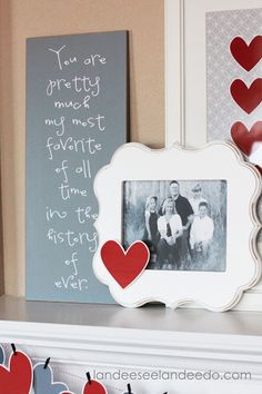 Valentine's Day Mantel Decor --- love the frame.