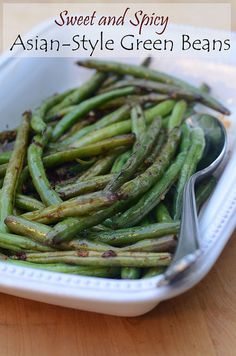 Sweet and Spicy Asian-Style Green Beans - From Valeries Kitchen