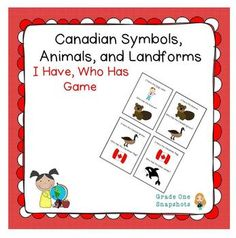 Symbols of Canada I Have Who Has Game $ Teaching Science, Teaching Kids, Canadian Symbols, Social Themes, Atlantic Ocean, Pacific Ocean, Geography Lessons, Canada Day, Educational Games