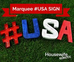 Housewife Eclectic: Marquee USA Sign.
