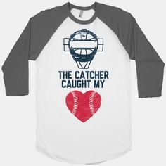 The Catcher Caught My Heart (Baseball) I need this for Hunters Games!!