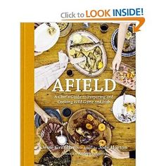 Afield: A Chef's Guide to Preparing and Cooking Wild Game and Fish --- http://www.amazon.com/Afield-Chefs-Guide-Preparing-Cooking/dp/1599621142/?tag=jobs0f56-20