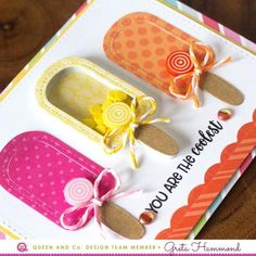 Sunny Days Shaped Shaker Set - With Bonus! Greta Hammond, Queen and Company Foam Shapes, Ice Cream Candy, Birthday Cards For Women, Candy Cards, Shaker Cards, Card Tags, Recipe Cards, Cool Cards, Clear Stamps