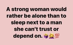 Self Love Quotes, Love Quotes For Him, Fact Quotes, Me Quotes, Motivational Quotes, Rather Be Alone, Female Quotes, Set You Free, Queen Quotes