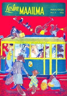Lasten maailma -magazine cover by Maija Karma Old Commercials, Helsinki, Vintage Children, Vintage Ads, Time Travel, Album Covers, Childrens Books, Nostalgia, Magazine