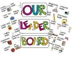 Here are some tips/ideas for your Leader Board. I use this as part of Leader in me in my classroom. Each child has a long-term job that they interv...
