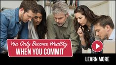 You Only Become Wealthy When You Commit