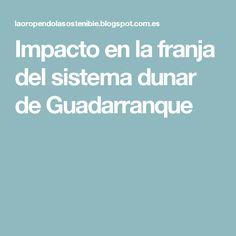 Impacto en la franja del sistema dunar de Guadarranque