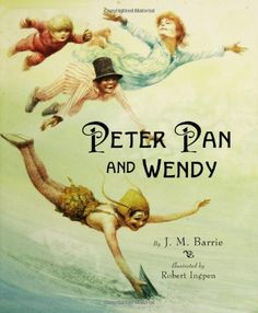 Peter Pan and Wendy by J. Barrie and Inc. Staff Scholastic Hardcover) for sale online Best Children Books, Childrens Books, Peter Pan Buch, J M Barrie, Peter And Wendy, Illustrator, Types Of Books, I Love Books, Conte