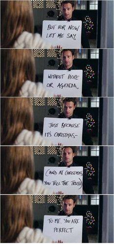 Love Actually. Oh, British romantic comedies... You kill me!