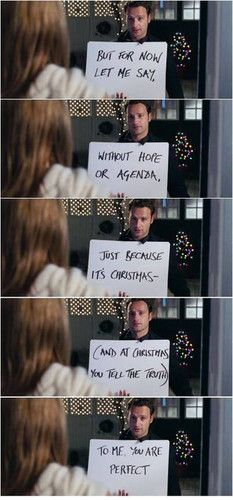 Love Actually. Oh, British romantic comedies... You kill me!
