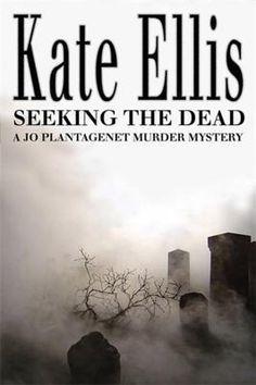 Seeking The Dead (Joe Plantagenet, #1)