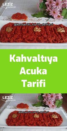 Kahvaltıya Acuka Tarifi – Kahvaltılıklar – The Most Practical and Easy Recipes Turkish Breakfast, Recipe Mix, Food Porn, Soup And Salad, Feel Good, Food And Drink, Appetizers, Beef, Snacks