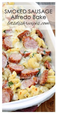 Spicy Smoked Sausage Alfredo Bake Recipe | This easy pasta recipe is ready in less than 30 minutes!