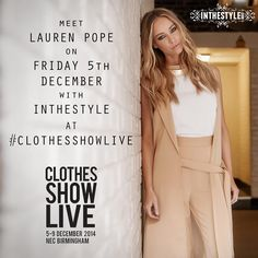 Lauren Pope will be at Clothes Show Live this year with In The Style on Friday 5th December!
