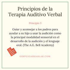 Principio 3 de la Terapia Auditivo Verbal: