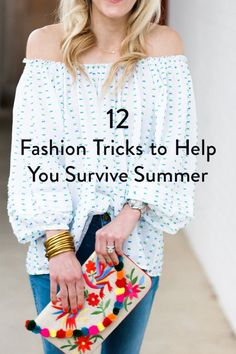 12 Fashion Tricks to Help You Survive Summer via @PureWow