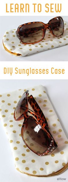 Keep your sunglasses safe in this DIY fabric case. Learning to sew this is easy with this tutorial that shows you each step. Directions here: http://www.ehow.com/how_12343179_learn-sew-diy-sunglasses-case.html?utm_source=pinterest.com&utm_medium=referral&utm_content=freestyle&utm_campaign=fanpage
